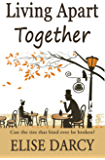 Living Apart Together (Book 1)