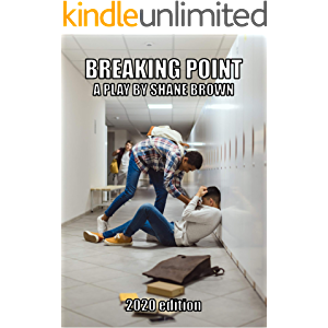 Breaking Point: A Play