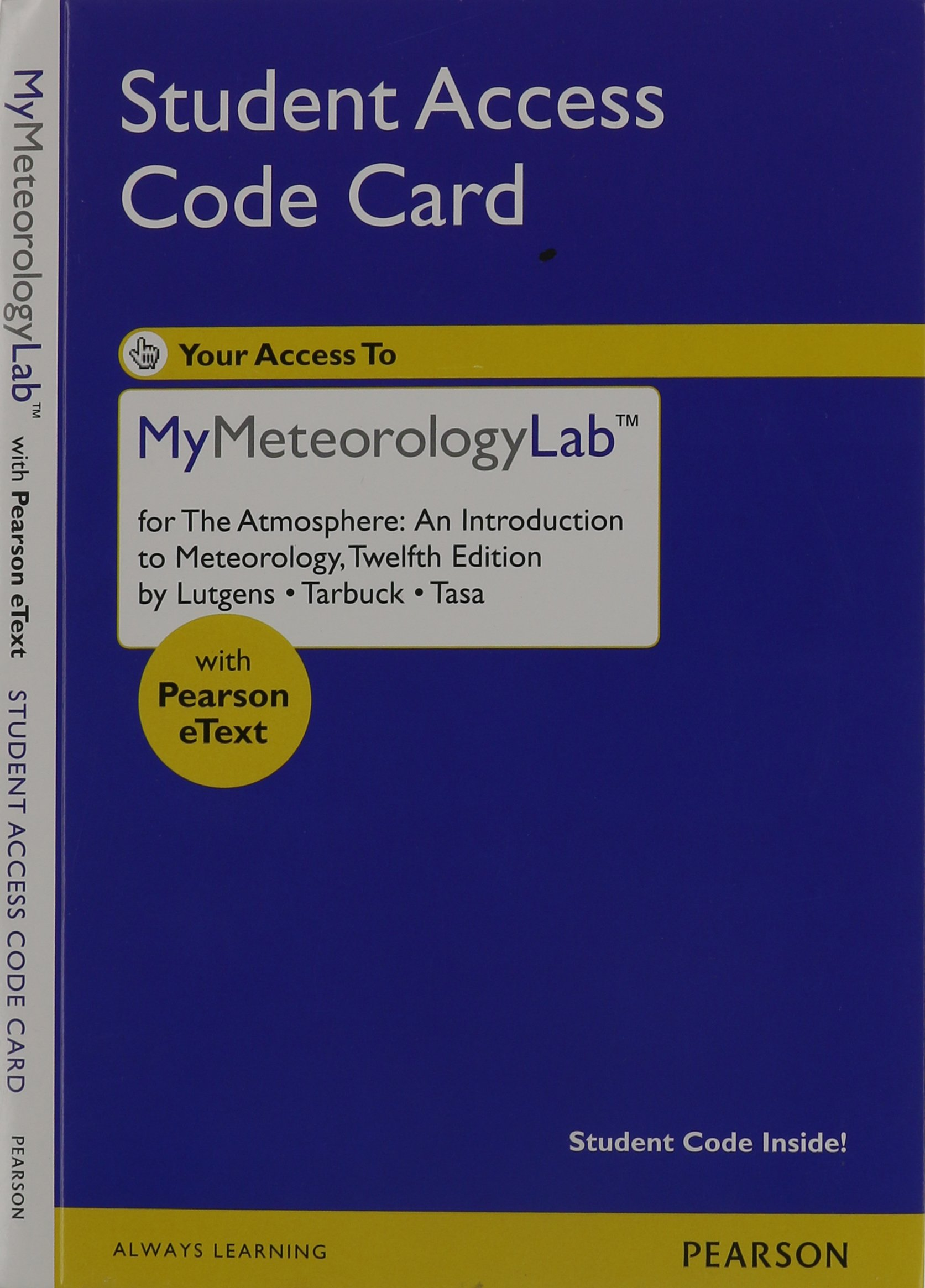 Read Online New Mymeteorologylab with Pearson Etext - Valuepack Access Card - For the Atmosphere: An Introduction PDF