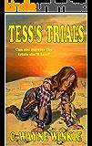 TESS'S TRIALS: A Western Adventure