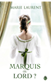 Marquis ou Lord ? (HISTORIA) (French Edition)