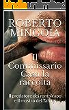 Il Commissario Casu la raccolta: Il predatore dei rompicapo e Il mostro del Tamigi