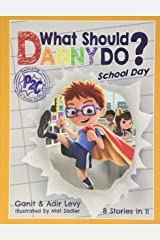What Should Danny Do? School Day (Power to Choose) Hardcover