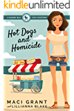 Hot Dogs and Homicide: A Nanny Blu Cozy Mystery (Summer in Diamond Bay Book 4)