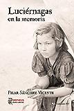Luciérnagas en la memoria (Colección PSV nº 2)