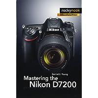 Mastering the Nikon D7200