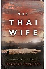 The Thai Wife Kindle Edition