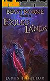 Beastborne: Exiled Lands: An Epic Portal Fantasy LitRPG Saga (Beastborne Chronicles, Book 2)