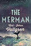 The Merman: A Novel
