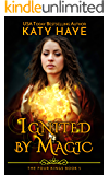 Ignited by Magic: A sweet, historical fantasy romance (The Four Kings Book 5)