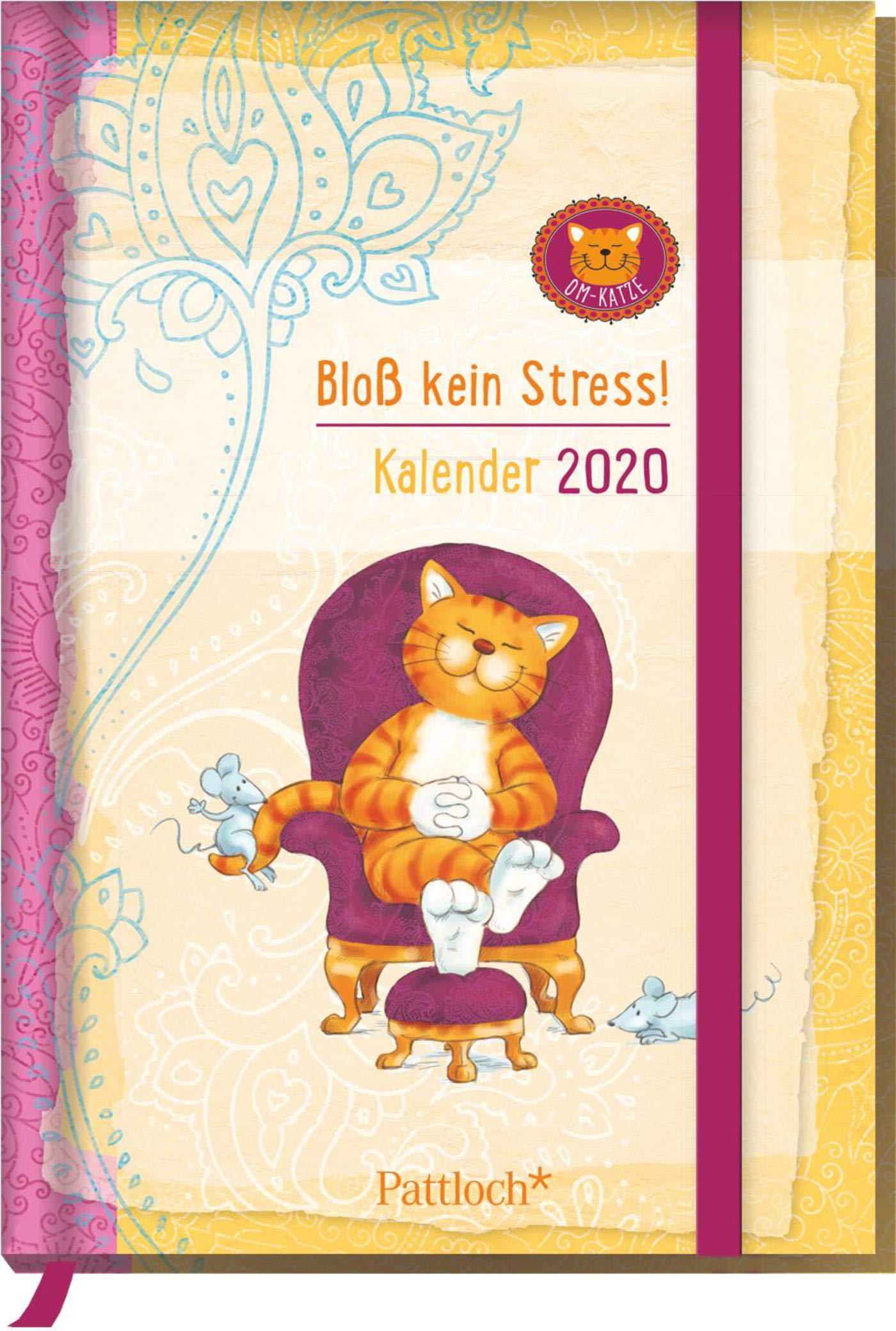 U Of M Calendar 2020 Om Katze: Bloß kein Stress! Buchkalender 2020: Terminkalender m