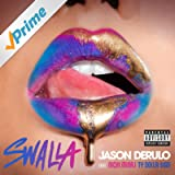 Swalla (feat. Nicki Minaj & Ty Dolla $ign) [Explicit]