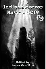 Indiana Horror Review 2019 Kindle Edition