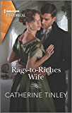 Rags-to-Riches Wife (Harlequin Historical)