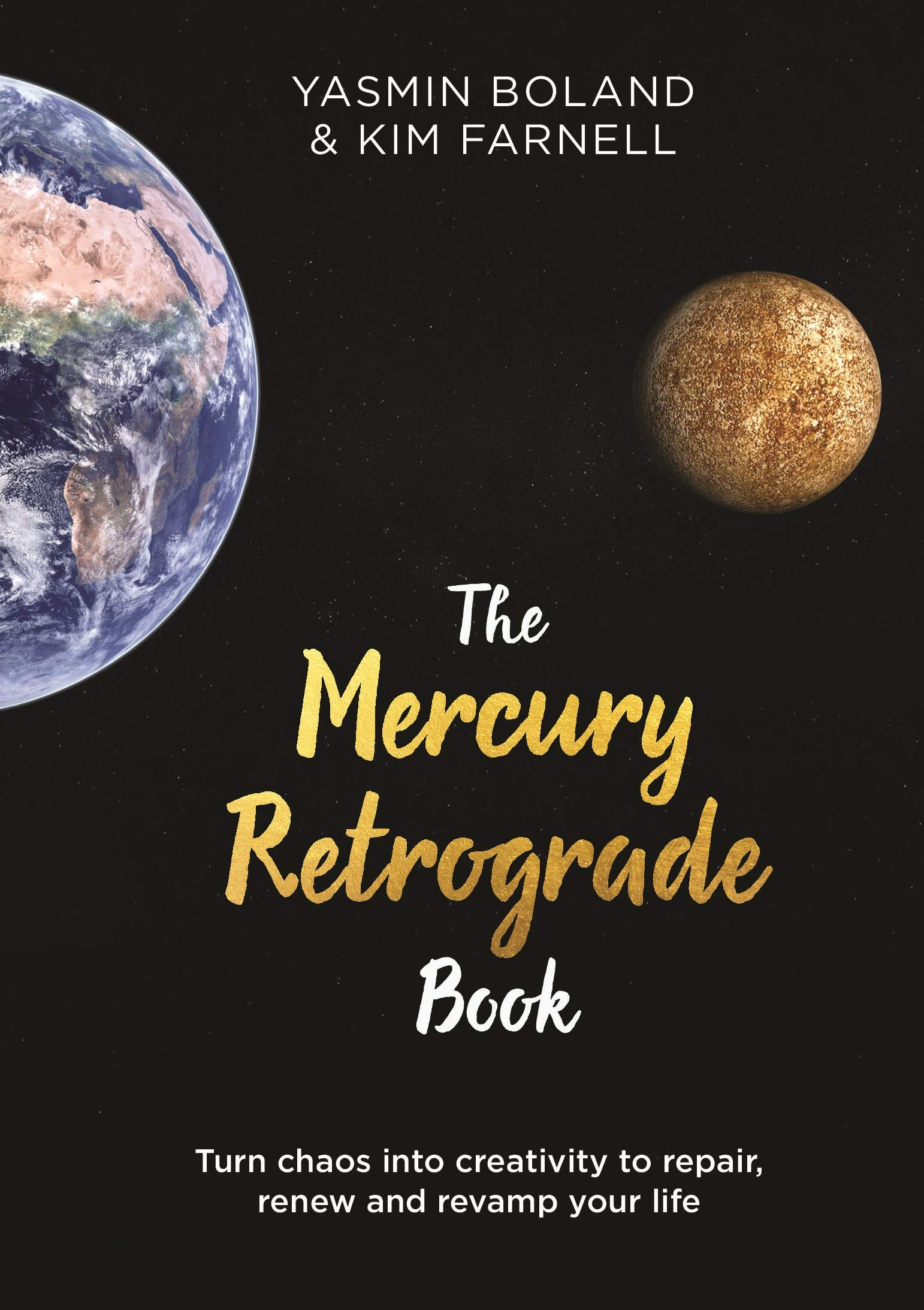 The Mercury Retrograde Book: Turn Chaos into Creativity to