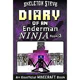 Diary of a Minecraft Enderman Ninja - Book 3: Unofficial Minecraft Books for Kids, Teens, & Nerds - Adventure Fan Fiction Dia