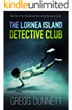 The Lornea Island Detective Club (Rockpools Book 2)