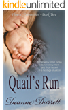 Quail's Run (The Phoenix Connection Book 2)