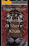 La foresta di Shere-Khan: Saggio sulla filosofia naturale della biologia del comportamento (Varia saggi Vol. 3)