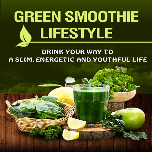 Amazon.com: Green Smoothie Lifestyle : Revealed! How To Drink Your Way ...
