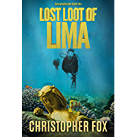 Lost Loot of Lima (Kyle MacDonald Book 2) (English Edition)