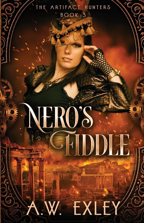 Download Nero's Fiddle (The Artifact Hunters) (Volume 3) pdf