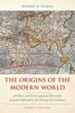 The Origins of the Modern World: A Global and Environmental Narrative from the Fifteenth to the Twenty-First Century…