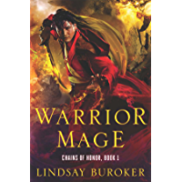 Warrior Mage: Chains of Honor, Book 1 (English Edition)