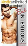 Bad Intentions: A Fake Fiance Romance (Too Bad It's Fake Book 3)