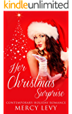 Her Christmas Surprise: Contemporary Holiday Romance