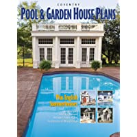 Coventry Pool and Garden House Plans: Including Summerhouses from England