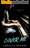 Cover Me: A Rockstar Romance (Jaded Ivory Book 3)