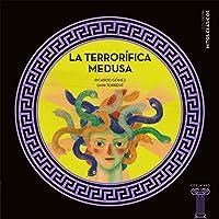 La terrorífica Medusa: 10 (Mitos clásicos)