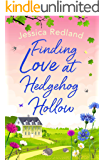 Finding Love at Hedgehog Hollow: An emotional heartwarming read, perfect for summer 2020