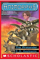 The Pretender (Animorphs #23) Kindle Edition