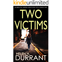 TWO VICTIMS an absolutely gripping crime mystery with a massive twist
