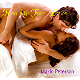 Ready for Love (Sexy Interracial BW/WM Billionaire Erotic Romance)