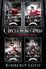 Circus of the Dead: The Complete Series Kindle Edition