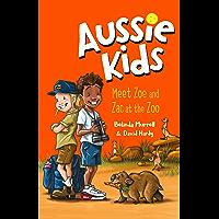 Aussie Kids: Meet Zoe and Zac at the Zoo (My Aussie Home)
