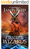 Pirates and Wizards (The Forlorn Dagger Book 2)