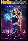 Initiation (Elite Supernatural Trackers Book 1)