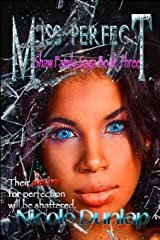Miss Perfect: Shaw Family Saga, Book 3 (Volume 3) Paperback