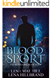 Blood Sport: A New Adult Urban Fantasy Vampire Novel (The Superiors Book 4)