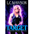 Target: A F/F Snowverse Novel (The Royal Cleaner Book 1)