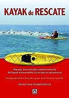 Kayak De Rescate: Manejo Intervención Y