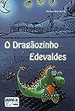 O Dragãozinho Edevaldes