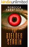The Kielder Strain: A Science Fiction Horror Novel