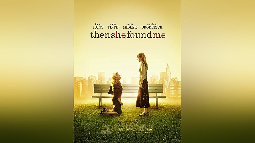 Then she found me [dt./OV]