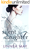 Silent Daughter: A Dark Billionaire Romance