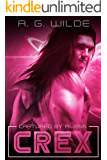 Crex: A Sci-fi Alien Abduction Romance (Captured by Aliens Book 2)